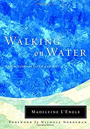 Walking on Water: Reflections on Faith and…