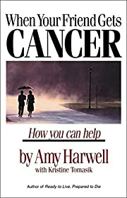 When Your Friend Gets Cancer: How You Can…