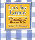 Let's Say Grace: Mealtime Prayers for…