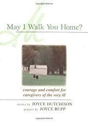 May I Walk You Home?: Courage and Comfort…