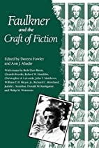 Faulkner and the Craft of Fiction (Faulkner…