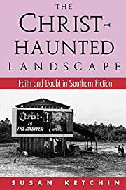 The Christ-Haunted Landscape: Faith and…