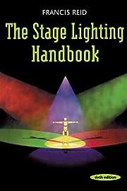 Stage Lighting Handbook – tekijä: Francis…