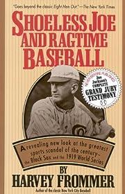 Shoeless Joe and Ragtime Baseball av Harvey…