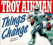 Things Change af Troy Aikman