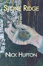 Stone Ridge by Nick Hupton