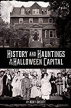 History and Hauntings of the Halloween…