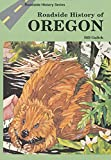 Roadside History of Oregon (Roadside History (Paperback)), Gulick, Bill