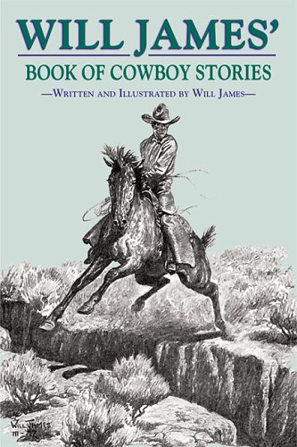Will James' Book of Cowboy Stories (Tumbleweed), James, Will