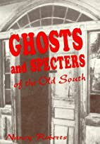 Ghosts & Specters of the Old South: Ten…