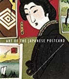 Art of the Japanese Postcard: The Leonard A.…