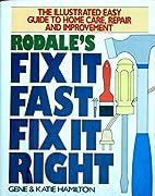 Fix It Fast, Fix It Right: Hundreds of Quick…