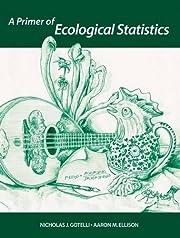 A Primer Of Ecological Statistics –…