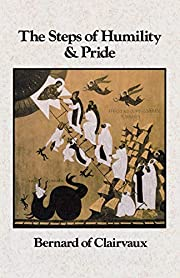 The Steps of Humility and Pride (Cistercian…