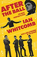 AFTER THE BALL SOFTCOVER by Ian Whitcomb
