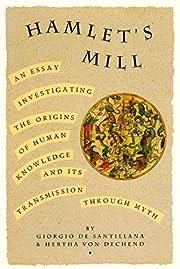 Hamlet's Mill: An Essay Investigating…