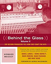Behind the Glass: Top Record Producers Tell…