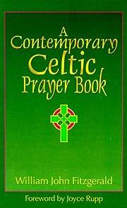 A Contemporary Celtic Prayer Book –…