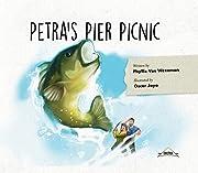 Petra's Pier Picnic de Phyllis Vos Wezeman
