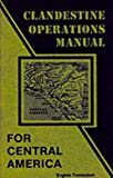 Clandestine Operations Manual for Central America, Desert