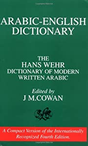 Arabic-English Dictionary: The Hans Wehr…