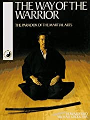 The Way of the Warrior: The Paradox of the…
