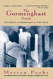 The Gormenghast Novels (Titus Groan /…