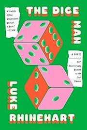The Dice Man af Luke Rhinehart
