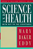 Science and Health with Key to the Scriptures (1875) (Book) written by Mary Baker Eddy