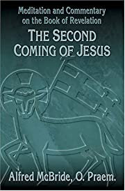 The Second Coming of Jesus: Meditation and…