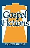 Gospel Fictions, Helms, Randel