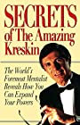 Secrets of the Amazing Kreskin: The World's Foremost Mentalist Reveals How You Can Expand Your Powers - Amazing Kreskin