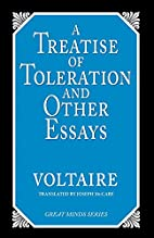 A Treatise on Toleration and Other Essays…