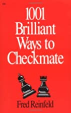 1001 Brilliant Ways to Checkmate (Chess…