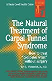 The Natural Treatment of Carpal Tunnel Syndrome