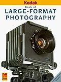 Large-Format Photography (Kodak Publication, No. O-18E.), Eastman Kodak Company