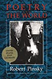 Poetry And The World, Pinsky, Robert