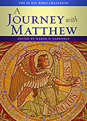 A Journey With Matthew: The 50 Day Bible…