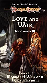 LOVE & WAR-3 (Dragonlance: Tales) by…