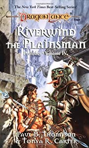Riverwind the Plainsman (Dragonlance:…