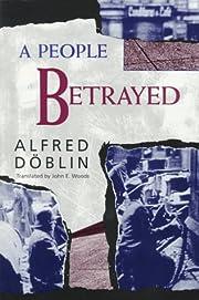 A People Betrayed: November 1918: A German…