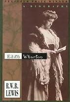 Edith Wharton: A Biography by R. W. B. Lewis