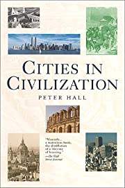 Cities in Civilization af Peter Hall