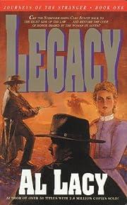 Legacy (Journeys of the Stranger #1) av Al…