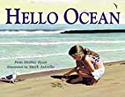 Hello Ocean by Pam Munoz Ryan