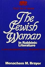The Jewish Woman in Rabbinic Literature: A…