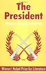 The President de Miguel Angel Asturias