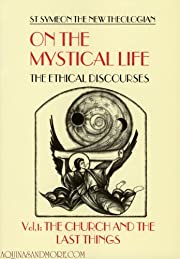 On the Mystical Life: The Ethical…