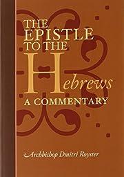 The Epistle to the Hebrews: A Commentary por…