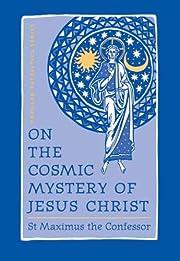On the Cosmic Mystery of Jesus Christ de St.…